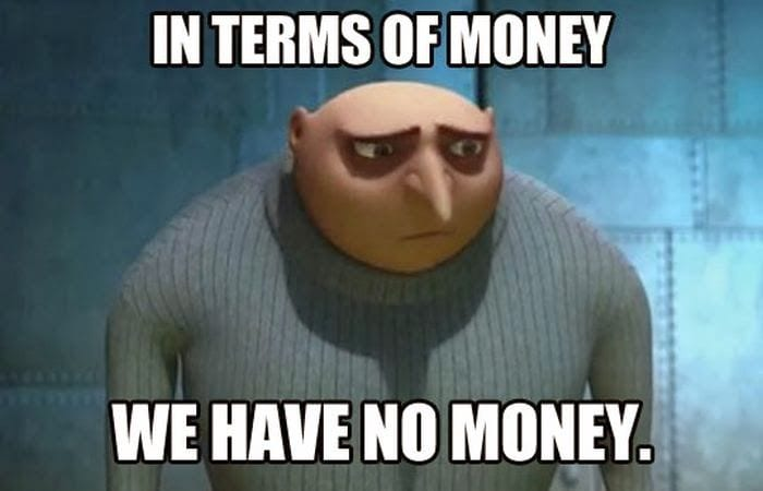 In-Terms-Of-Money-We-Have-No-Money-Funny-Money-Meme-Photo